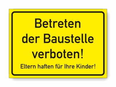 Baustelle Betreten verboten! gelb, schwarze Schrift